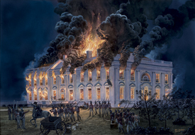 Tom Freeman's painting of the August 24, 1814 burning of the White House by British troops during the War of 1812.