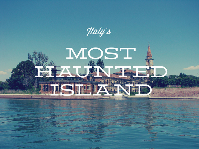 Italy's Most Haunted Island